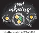 breakfast set. fried eggs in a... | Shutterstock .eps vector #682465336