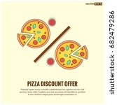 discount offer on two pizzas... | Shutterstock .eps vector #682479286