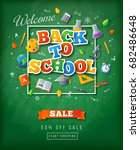green chalkboard with back to... | Shutterstock .eps vector #682486648