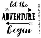 Let The Adventure Begin Slogan...