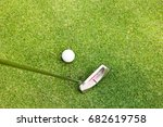 putter and golf ball on the...   Shutterstock . vector #682619758