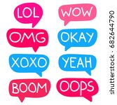 lol  wow  omg  okay  xoxo  yeah ...   Shutterstock .eps vector #682644790