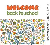 doodle welcome back to school... | Shutterstock .eps vector #682664740