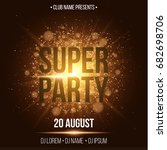 super party. luxurious... | Shutterstock .eps vector #682698706