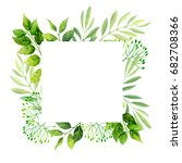 green leaves frame background.... | Shutterstock . vector #682708366