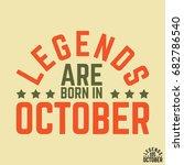 t shirt print design. legends... | Shutterstock .eps vector #682786540