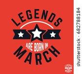 t shirt print design. legends... | Shutterstock .eps vector #682788184