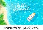 hello summer message on marine... | Shutterstock .eps vector #682919593