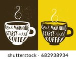 cup of coffee with hand drawn... | Shutterstock .eps vector #682938934
