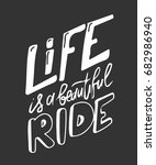 life is a beautiful ride... | Shutterstock .eps vector #682986940