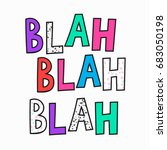 blah quote lettering.... | Shutterstock .eps vector #683050198