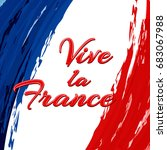 inscription vive la france on... | Shutterstock .eps vector #683067988