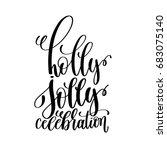 holly jolly celebration hand... | Shutterstock .eps vector #683075140
