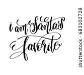 i am santa's favorite hand... | Shutterstock .eps vector #683102728