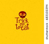 trick or treat sketch logo with ... | Shutterstock .eps vector #683103394