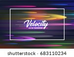 velocity vector background 11.... | Shutterstock .eps vector #683110234