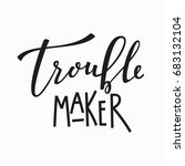 trouble maker t shirt quote...