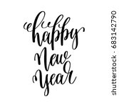 happy new year hand lettering... | Shutterstock . vector #683142790