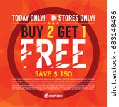 buy 2 get 1 free background... | Shutterstock .eps vector #683148496