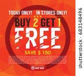 buy 2 get 1 free background... | Shutterstock .eps vector #683148496