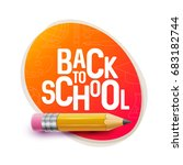 vector design of back to school. | Shutterstock .eps vector #683182744