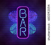 bright neon tropical bar sign.... | Shutterstock .eps vector #683392054