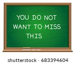you do not want to miss this... | Shutterstock .eps vector #683394604