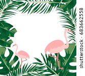 tropical leaves and flamingo... | Shutterstock .eps vector #683662558