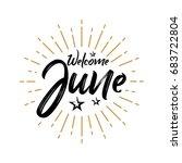 welcome june   firework  ...   Shutterstock .eps vector #683722804