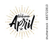 welcome april   firework  ... | Shutterstock .eps vector #683722813