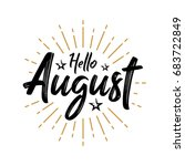 hello august   firework  ... | Shutterstock .eps vector #683722849