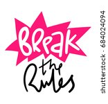 break the rules lettering on... | Shutterstock .eps vector #684024094