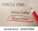 blue collar and white collar... | Shutterstock . vector #684055888