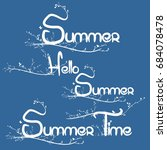 handcrafted summer  hello... | Shutterstock .eps vector #684078478