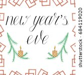 new year s eve hand drawn... | Shutterstock .eps vector #684119020