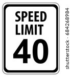 speed limit 40 mph sign...   Shutterstock .eps vector #684268984