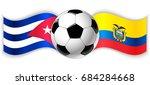 cuban and ecuadorian wavy flags ...   Shutterstock .eps vector #684284668