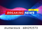 breaking news title template... | Shutterstock .eps vector #684292573
