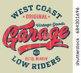 west coast garage low riders  ...   Shutterstock .eps vector #684301696