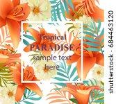 tropical vector floral card.... | Shutterstock .eps vector #684463120