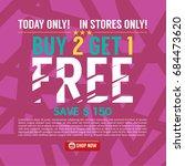 buy 2 get 1 free background... | Shutterstock .eps vector #684473620
