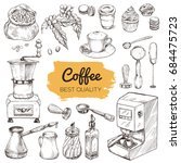 coffee. set of hand drawn... | Shutterstock .eps vector #684475723