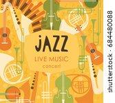 vector poster for the jazz... | Shutterstock .eps vector #684480088