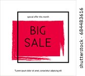 big sale poster vector... | Shutterstock .eps vector #684483616