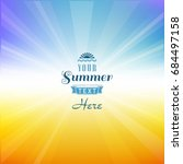 summer background with text | Shutterstock .eps vector #684497158