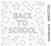 back to school background  hand ... | Shutterstock .eps vector #684527233