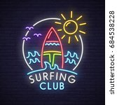 surfing club neon sign. neon... | Shutterstock .eps vector #684538228