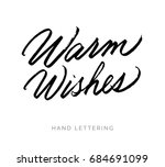 warm wishes. hand written... | Shutterstock .eps vector #684691099
