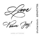 love. peace. joy. hand written... | Shutterstock .eps vector #684694786