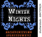 decorative winter nights script ... | Shutterstock .eps vector #684739624